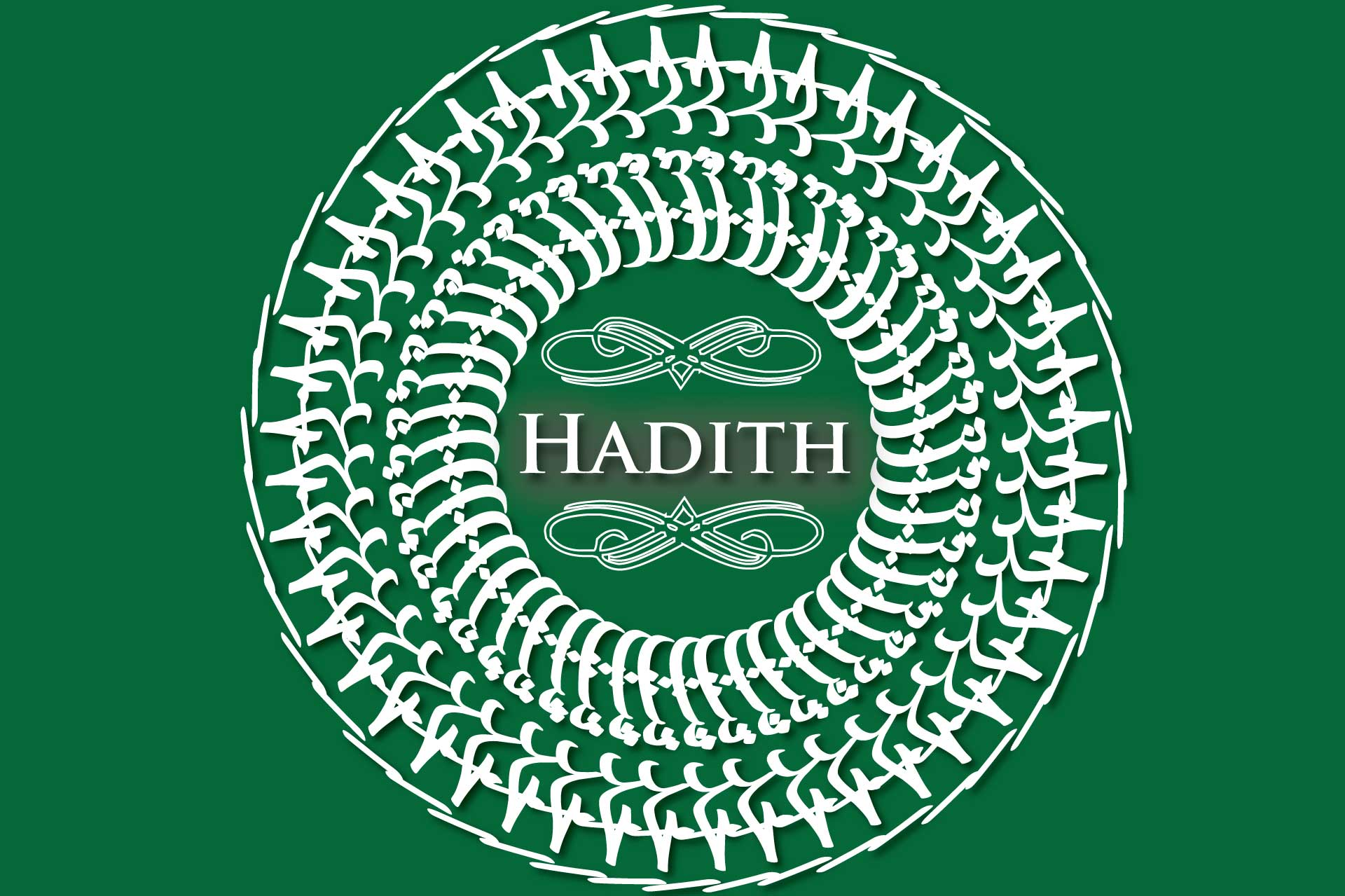 "The Meaning of ""Hadith"""